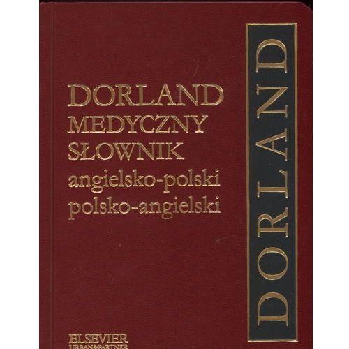 Dorland Medyczny słownik angielsko-polski polsko-angielski, urban & partner