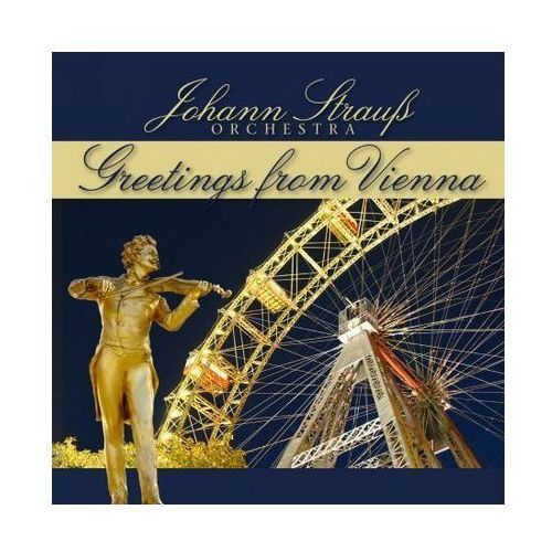Johann strauss orchester - greetings from vienna marki Zyx music