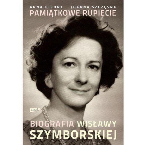 Pamiątkowe rupiecie. Biografia Wisławy Szymborskiej (576 str.)