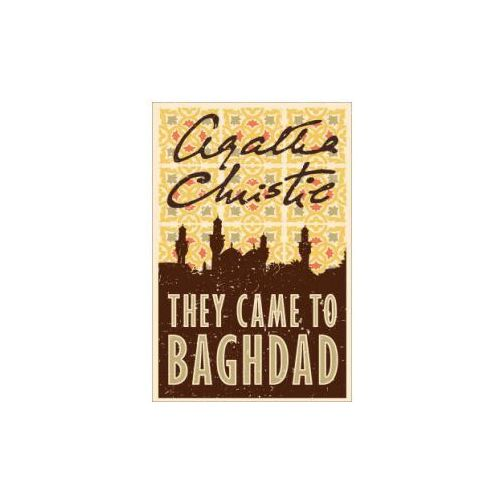 They Came to Baghdad (9780007154937)