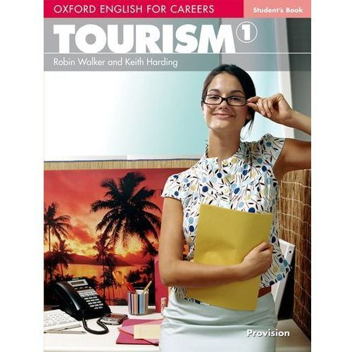 Oxford English for Careers Tourism 1 Student`s Book (9780194551007)