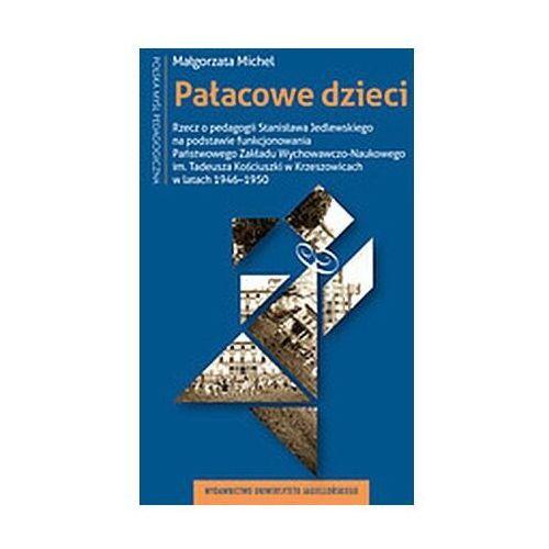 Pałacowe dzieci - michel małgorzata (9788323349037)