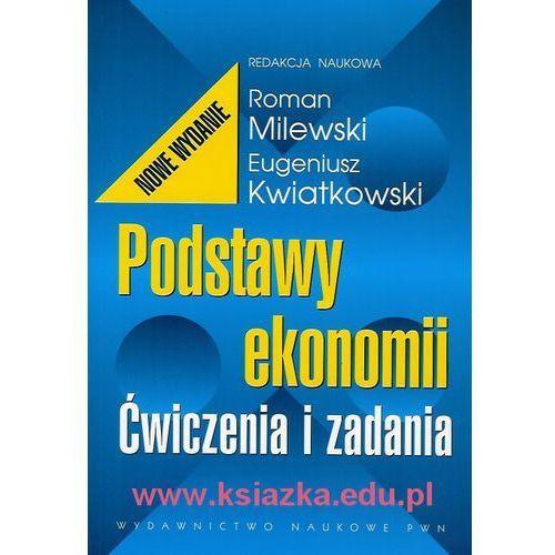 Podstawy ekonomii. Ćwiczenia i zadania - Milewski (251 str.)