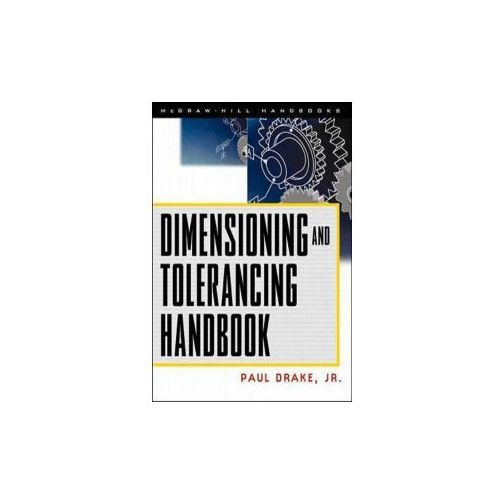 Dimensioning and Tolerancing Handbook (9780070181311)