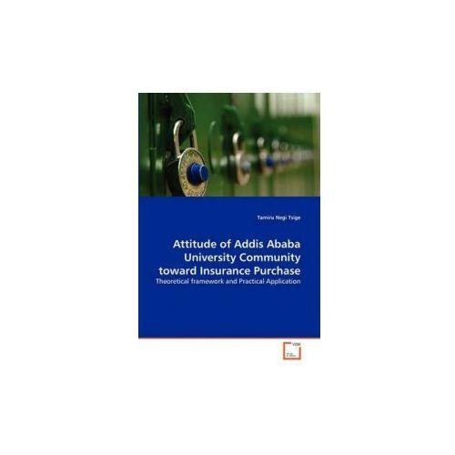 students attitude towards addis ababa university Revitalizing quality using guidance counseling do the students have positive attitudes toward the current guidance (under addis ababa university).