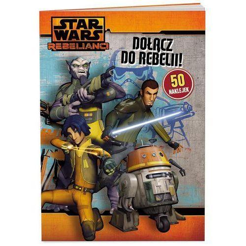 KSIĄŻKA Star Wars. Dołącz do Rebelii!