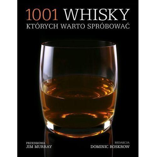 1001 whisky, których warto spróbować, książka w oprawie miękkej