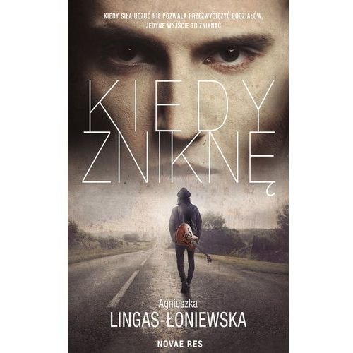 Kiedy zniknę - Agnieszka Lingas-Łoniewska (MOBI) (2018)