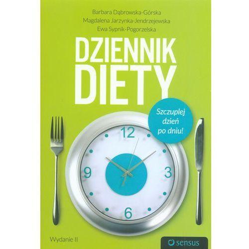 Dziennik diety. Szczuplej dzień po dniu! Wydanie 2 (272 str.)