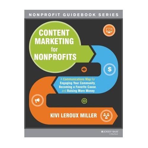 Content Marketing for Nonprofits (9781118444023)