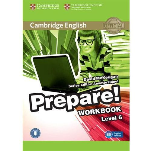 CAMBRIDGE ENGLISH PREPARE! 6 WORKBOOK WITH AUDIO*natychmiastowawysyłkaod3,99 (84 str.)