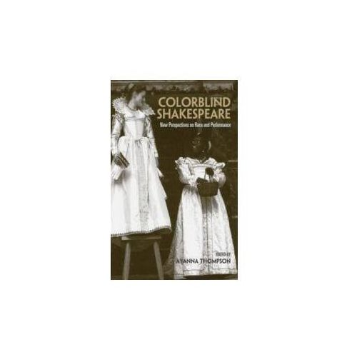 Colorblind Shakespeare (9780415978026)