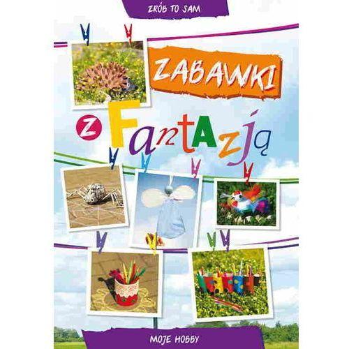 Zabawki z fantazją - Guzowska Beata, Buczkowska Ewa (2015)