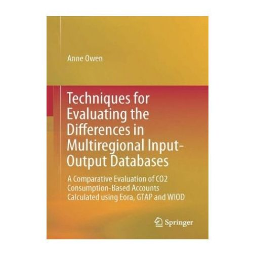 Techniques for Evaluating the Differences in Multiregional Input-Output Databases (9783319515557)
