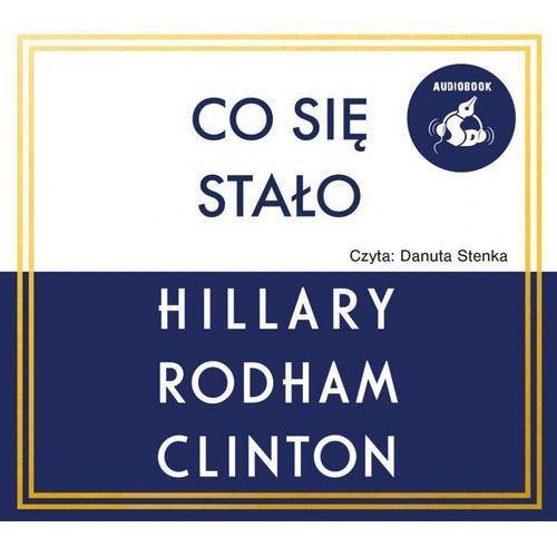 Co się stało - Hillary Rodham Clinton (MP3), Hillary Rodham Clinton