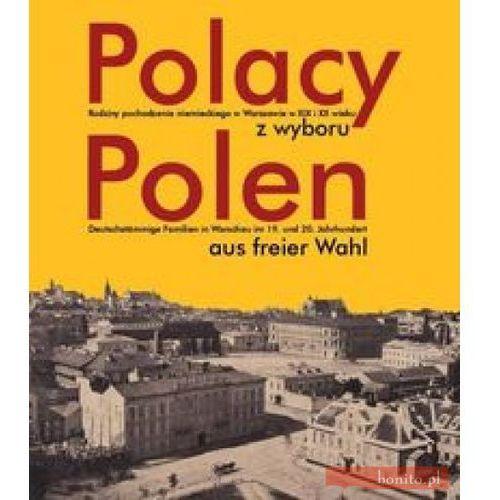 Polacy z wyboru Polen aus freier Wahl (2011)