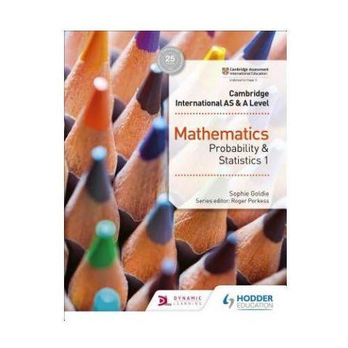 Cambridge International AS & A Level Mathematics Probability & Statistics 1 (9781510421752)