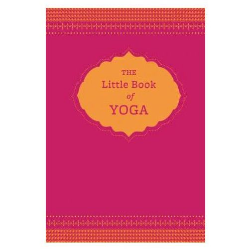 The Little Book Of Yoga, Isaacs, Nora
