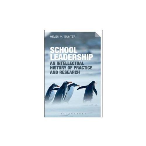 Intellectual History of School Leadership Practice and Research