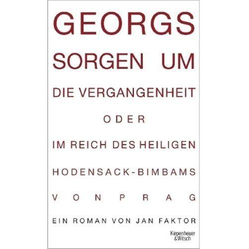 Georgs Sorgen um die Vergangenheit