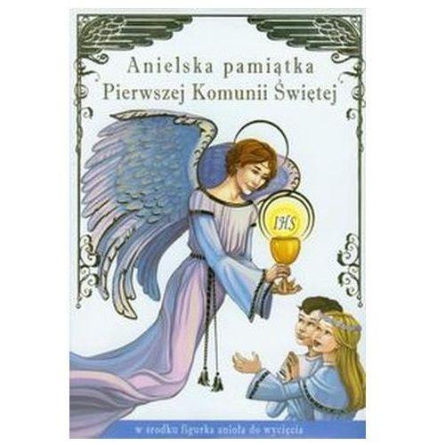 Anielska pamiątka Pierwszej Komunii Świętej Sapalski Wiesław (9788375953633)