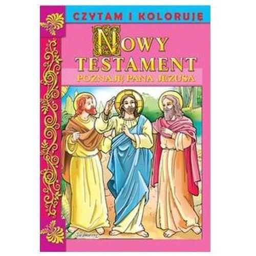 Praca zbiorowa Nowy testament poznaję pana jezusa
