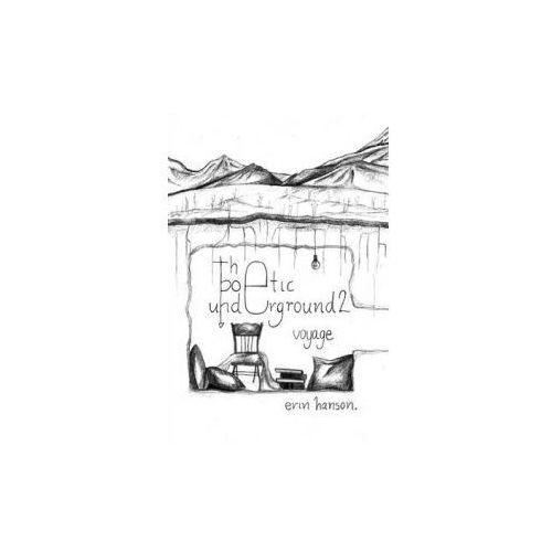 Voyage - The Poetic Underground #2, Hanson, Erin