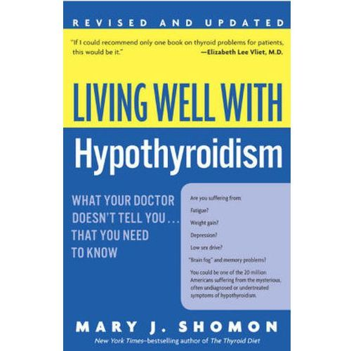 Living Well with Hypothyroidism Rev Ed (9780060740955)