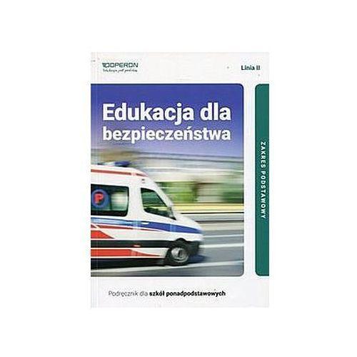 Edukacja dla bezpieczeństwa Linia II Podręcznik dla szkół ponadpodstawowych Zakres podstawowy - Boniek Barbara, Kruczyński Andrzej (9788378799443)