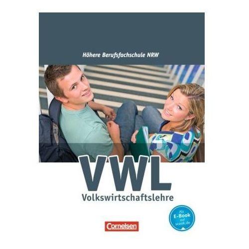 VWL - Volkswirtschaftslehre, Fachoberschulen und Höhere Berufsfachschulen NRW (9783064502475)