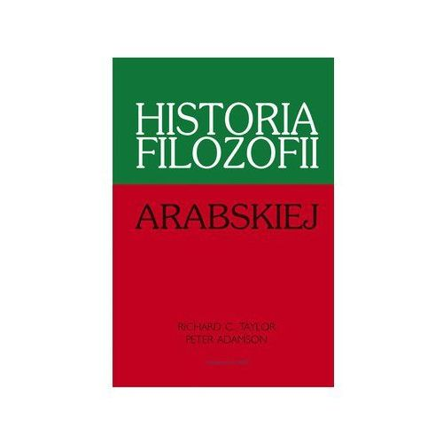 Historia filozofii arabskiej - Adamson Peter, Taylor Richard