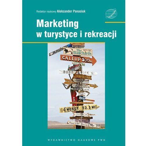 Marketing w turystyce i rekreacji, praca zbiorowa