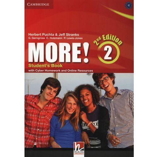 More! 2 Second Edition. Podręcznik + Cyber Homework + Online Resources, Cambridge University Press