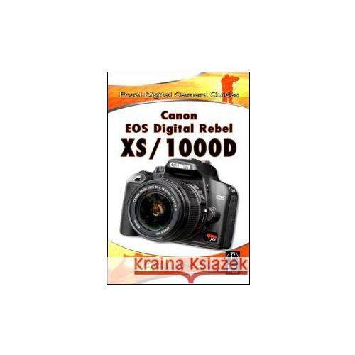 Canon EOS Digital Rebel XS/1000D, Focal Press