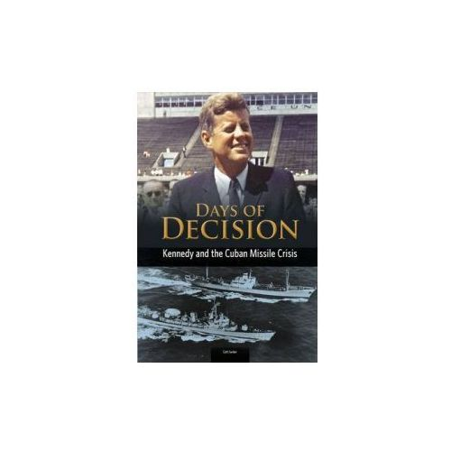 Kennedy and the Cuban Missile Crisis (9781406261585)