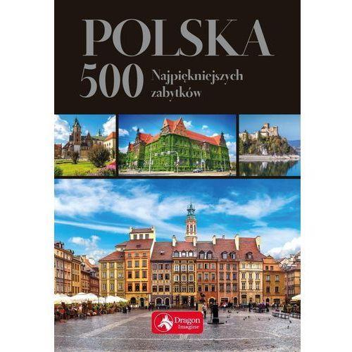 Polska 500 najpiękniejszych zabytków wersja exclusive, oprawa twarda