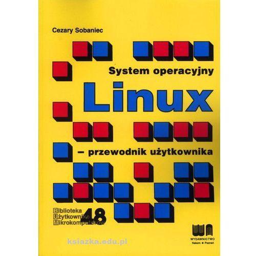 System operacyjny LINUX- przewodnik użytkownika (320 str.)