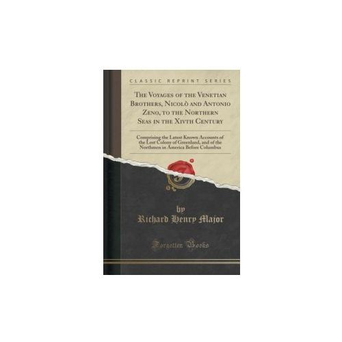 THE VOYAGES OF THE VENETIAN BROTHERS, NI (9781333246266)