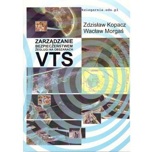 Zarządzanie bezpieczeństwem żeglugi na obszarach VTS