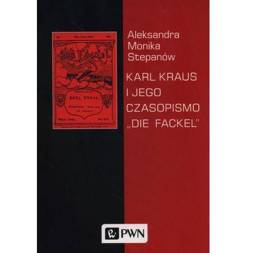 """Karl Kraus i jego czasopismo """"Die Fackel"""" (2016)"""