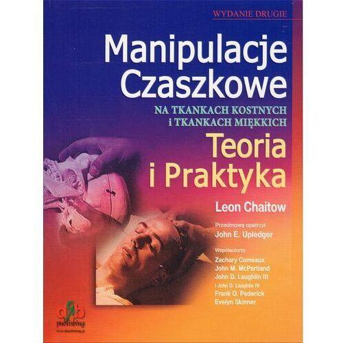 Manipulacje Czaszkowe Teoria i praktyka (426 str.)