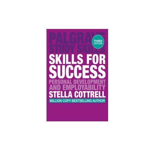 Skills for Success: Personal Development and Employability. Palgrave Study Skills (2015)