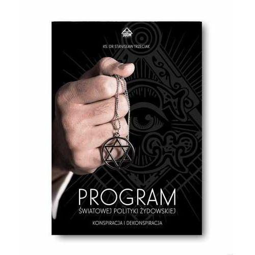 Program światowej polityki żydowskiej. Konspiracja i dekonspiracja, oprawa miękka