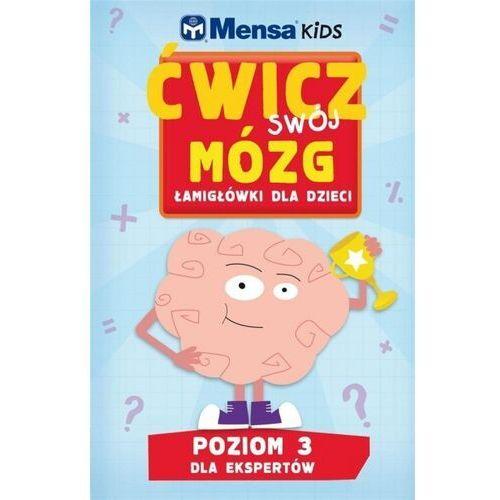 Mensa Kids Ćwicz swój mózg Łamigłówki dla dzieci 3 - praca zbiorowa - książka
