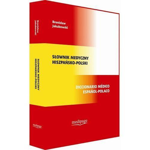 Słownik medyczny hiszpańsko-polski. Diccionario medico espanol-polaco (816 str.)