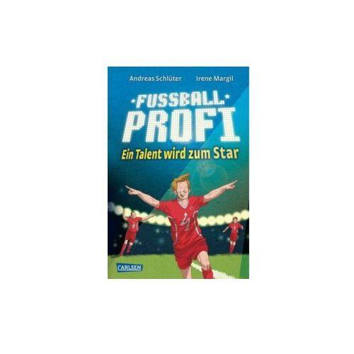 Fußballprofi - Ein Talent wird zum Star