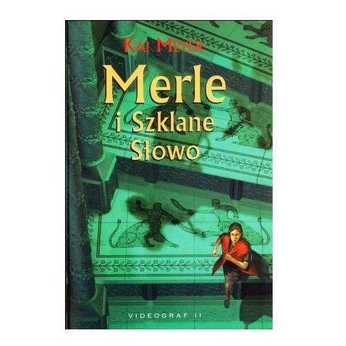 Książka w oprawie twardej Merle i Szklane Słowo - Kai Meyer
