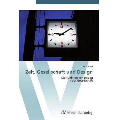 Zeit, Gesellschaft und Design