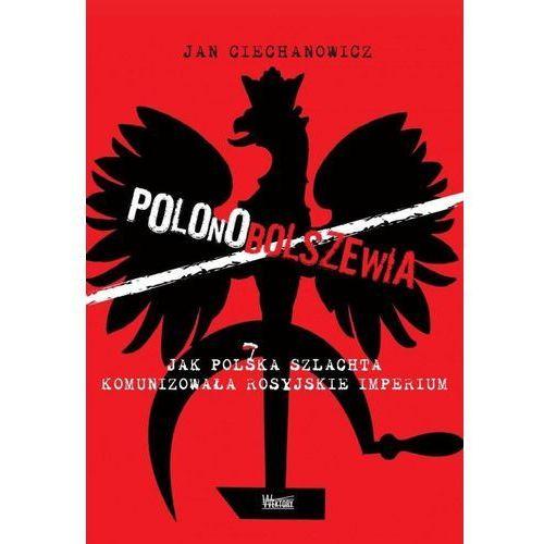 Polonobolszewia (9788360562949)