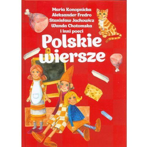 Polskie wiersze - Jeśli zamówisz do 14:00, wyślemy tego samego dnia. Darmowa dostawa, już od 99,99 zł., oprawa twarda